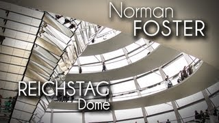 Norman Foster - Reichstag Dome
