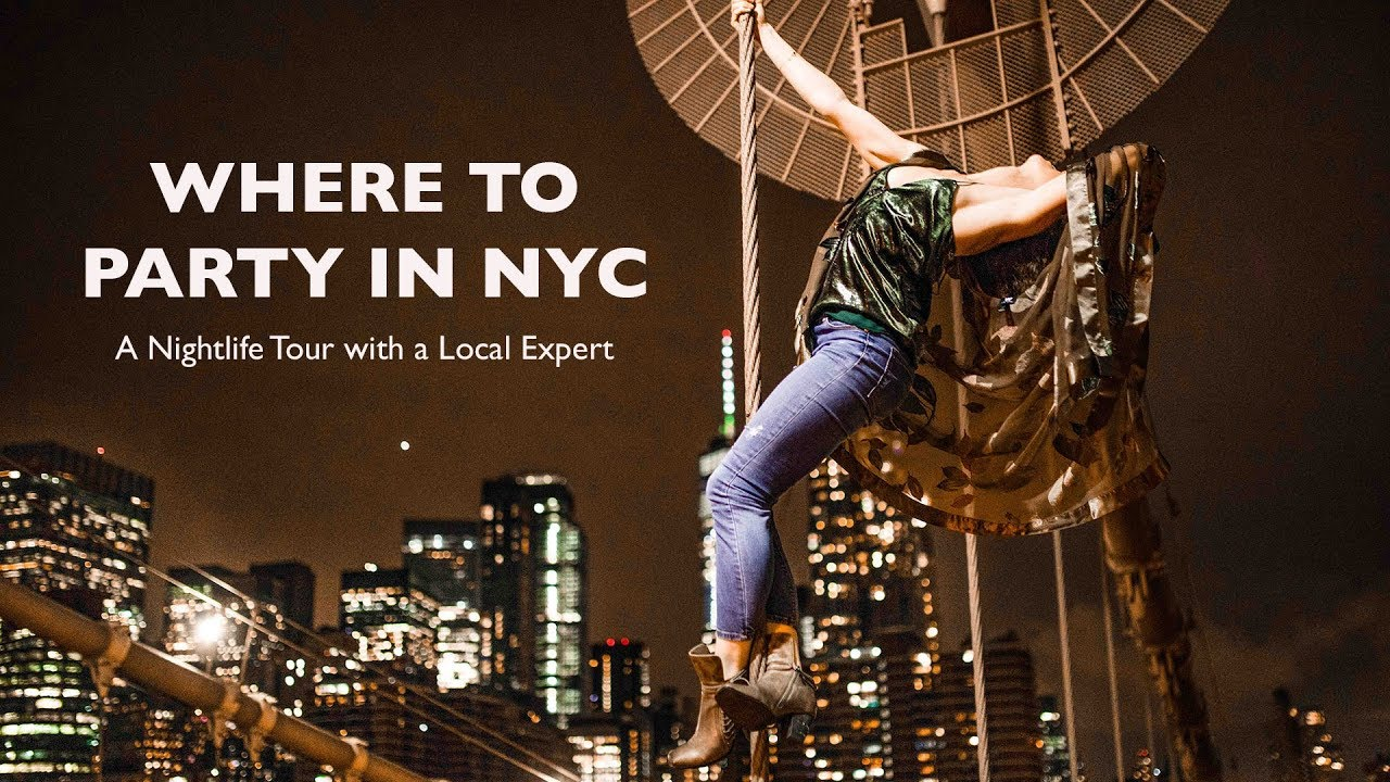 Where To Party In New York Club Tour