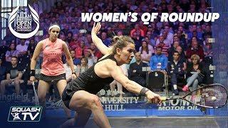Squash: Women\'s Quarter Final Roundup - Allam British Open 2019
