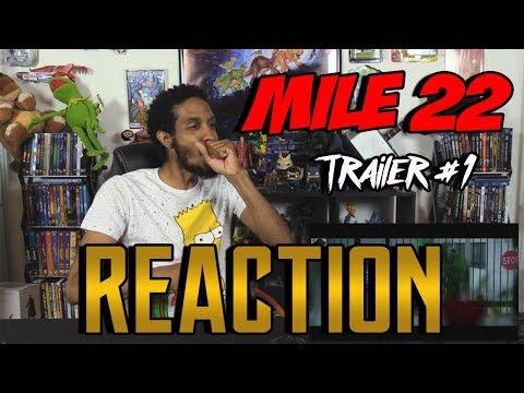 Mile 22 Trailer #1....Reaction