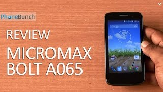 Micromax Bolt A065 Full Review