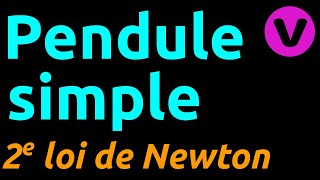 Etude du pendule simple (2 loi de Newton)