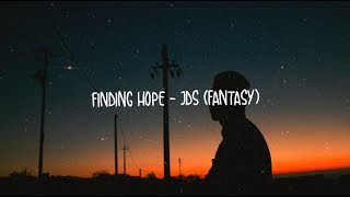 Finding Hope - JDS (Fantasy)
