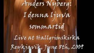 Anders Nyberg: I denna ljuva sommartid