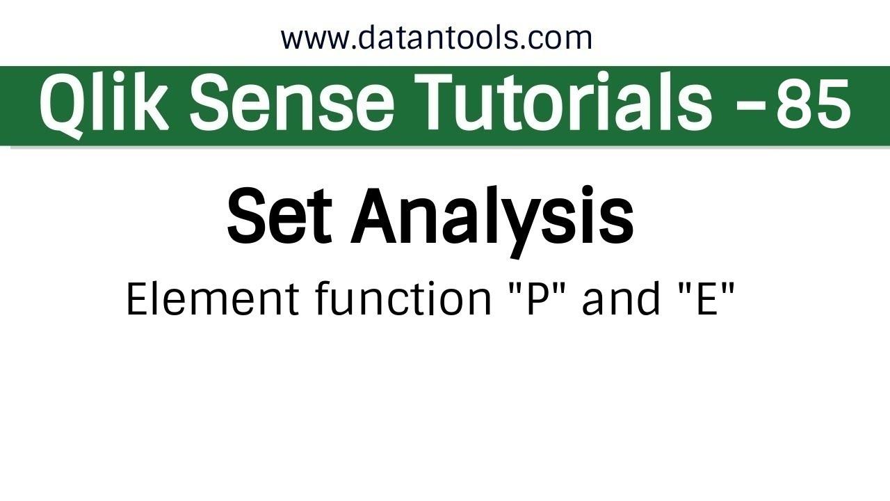 Qlik sense Tutorials - Qlik Sense Set Analysis - Element function