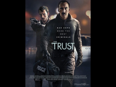 The Trust 2016【HD】✪✪✪ Nicolas Cage, Elijah Wood, Sky Ferreira