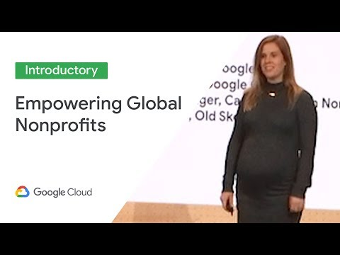 Empowering Global Nonprofits to Drive Impact with G Suite (Cloud Next '19)