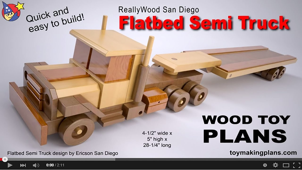 Wooden Toy Truck Plans : Wood toy plans semi flatbed truck youtube