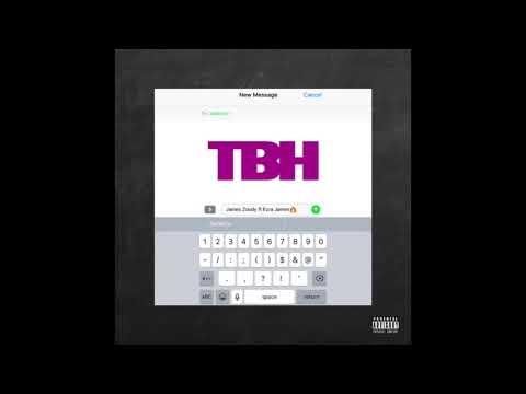 James Zoudy - TBH (feat. Ezra James)