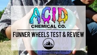 Acid Chemical Co. Funner Wheels Test & Review