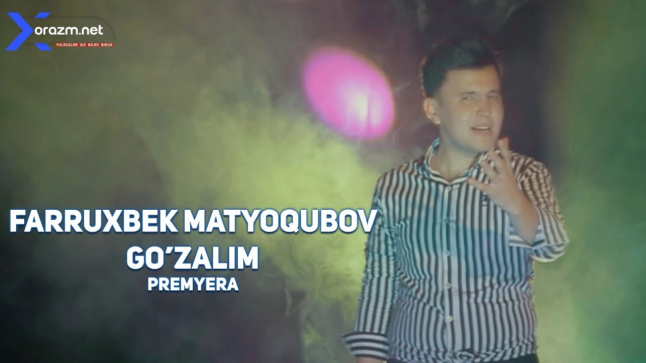 Farruxbek Matyoqubov - Go'zalim
