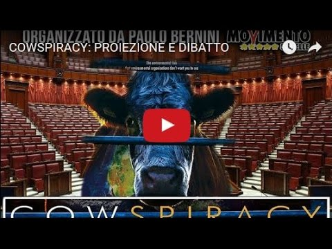 COWSPIRACY: PROIEZIONE E DIBATTO - (INTEGRALE)