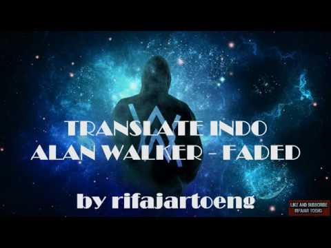 Lirik & Arti Alan Walker - Faded ( Subtitle Indonesia)