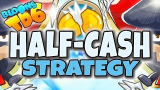 HALF-CASH  SUPER STRATEGIA | Bloons TD6 PL