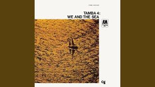 Play We And The Sea (Nos E Ou Mar)