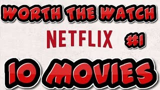 Video 10 NETFLIX MOVIES - WORTH THE WATCH! [9/7/2016] download MP3, 3GP, MP4, WEBM, AVI, FLV Agustus 2017