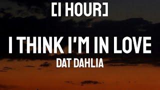 Kat Dahlia - I Think I'm In Love [1 HOUR] With Lyrics   I think I'm in love again [ Tiktok Song]