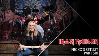 Iron Maiden - Nicko's Setlist, Part 6