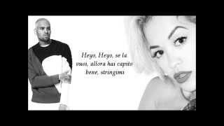 Rita Ora Ft. Chris Brown - Body on me traduzione in italiano