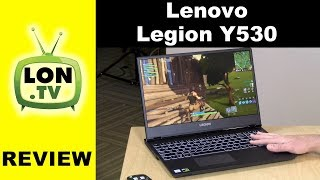 Lenovo Legion Y530 Review - Entry Level Gaming Laptop with 1050ti GPU