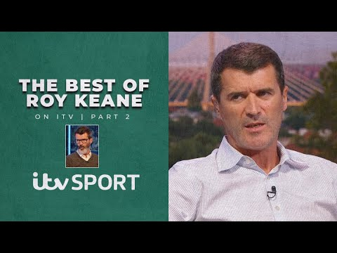 Roy Keane's BEST moments from the Champions League, World Cup, UEL & Euros | Part 2 | ITV Sport