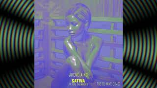 Jhene Aiko x Rae Sremmurd Sativa The Dj Mike D Mix