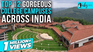 12 Most Gorgeous College Campuses Across India | Curly Tales