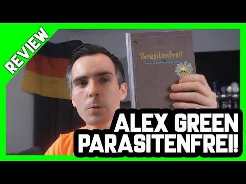 Buchreview: Alex Green - Parasitenfrei! | Parasiten beherrschen uns | Parasitenkur