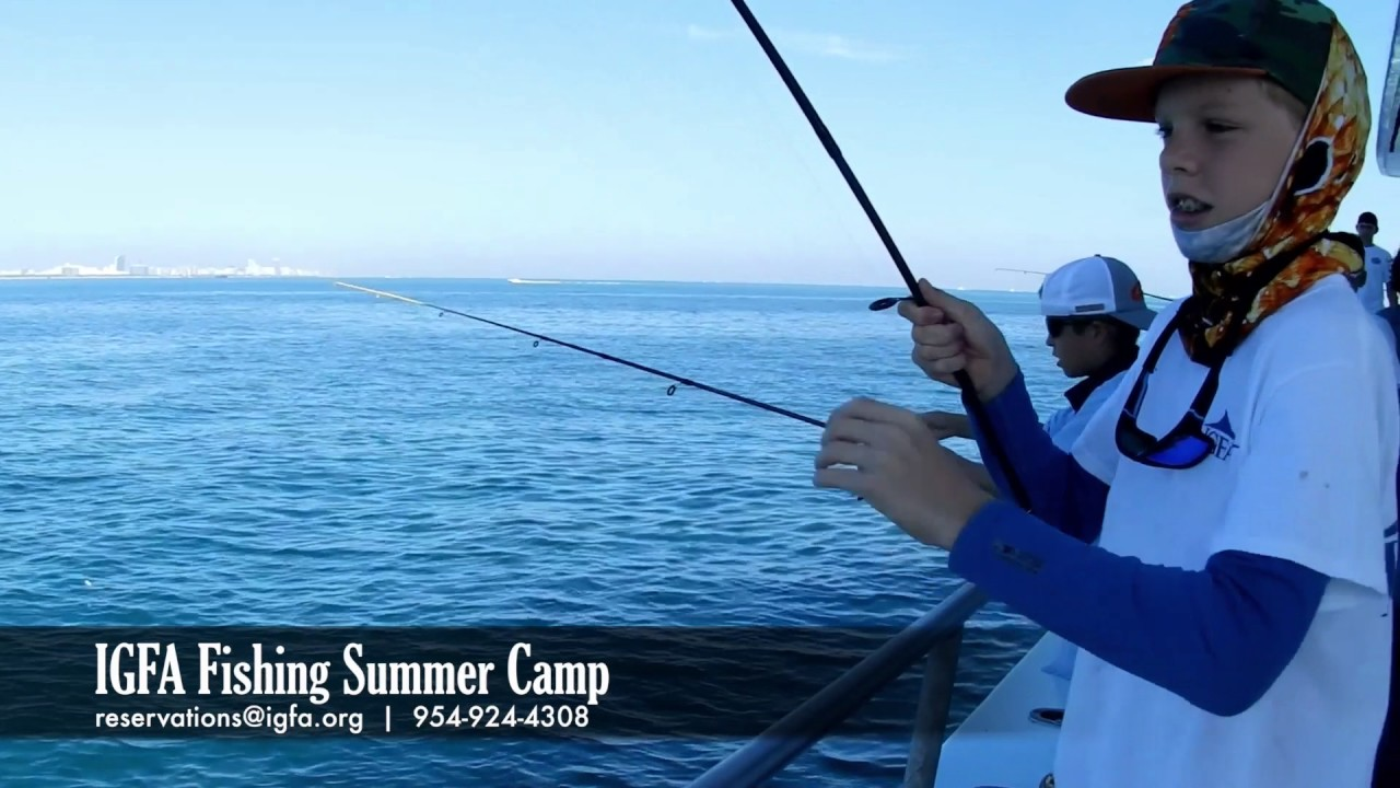 Igfa s fishing summer camp youtube for Fishing summer camp