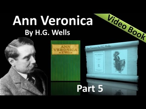 Part 5 - Ann Veronica Audiobook by H. G....