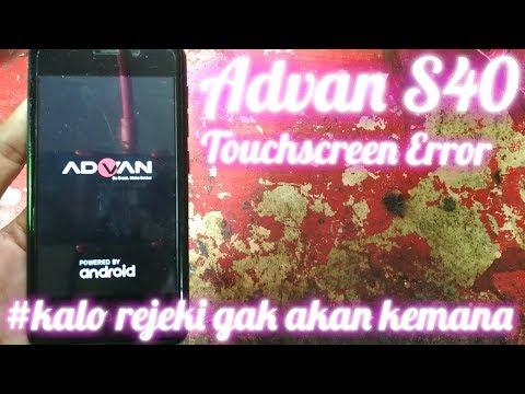 Advan S40 Touchscreen error (layar sentuh tidak bisa)