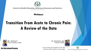 Transition From Acute to Chronic Pain | Ms. Roshna P | Dr. Ateendra Jha | CHEARS