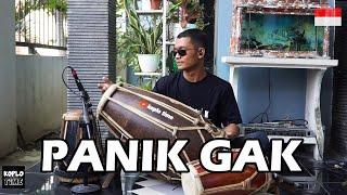 PANIK GAK PANIKLAH MASAK NGGAK Gratatata versi Koplo