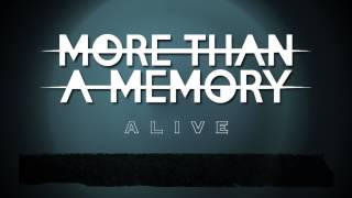 More Than A Memory - Alive (Lyric Video)