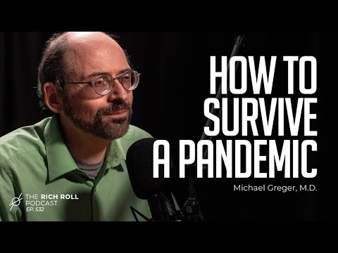 All Your Coronavirus Questions Answered: Michael Greger, MD | Rich Roll Podcast