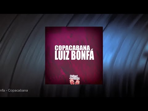 Luiz Bonfa - Copacabana (Full Album)