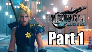 FINAL FANTASY 7 REMAKE Gameplay Walkthrough Part 1 - Cloud Strife the Mercenary [PS4 Pro]