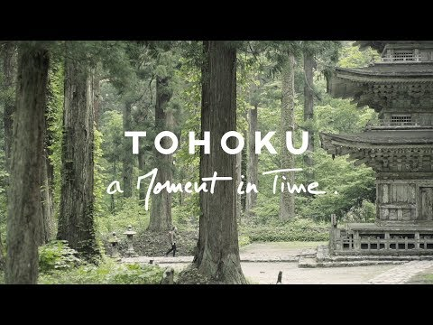 TOHOKU – A MOMENT IN TIME (long ver.)