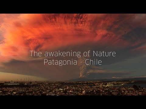 Eruption of the Calbuco Volcano - The awakening of Nature