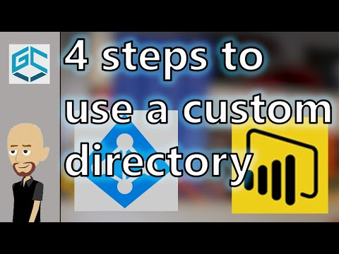 4 Steps To Use A Custom Directory With Power BI For Developers