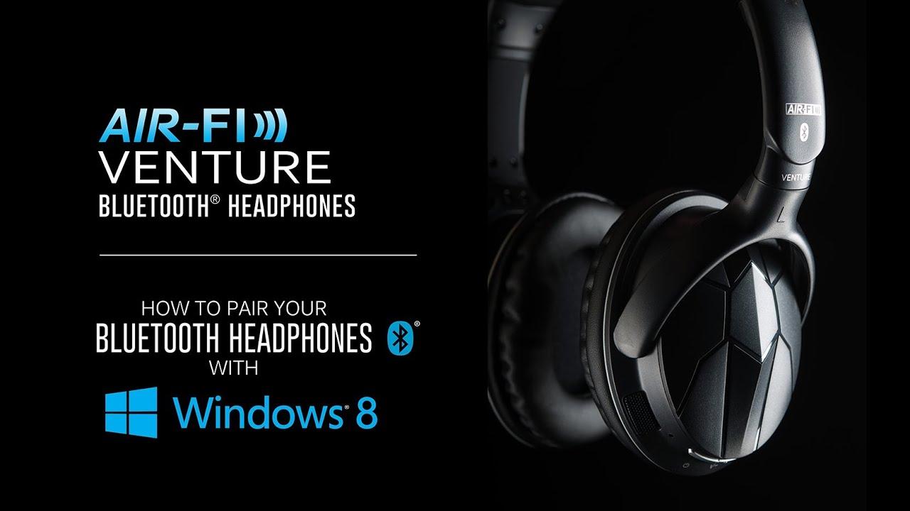 How To Pair Your Bluetooth Headphones With Windows 8 Mee Audio Toshiba Satellite P35 Laptop Schematic Diagramla2371 Venture