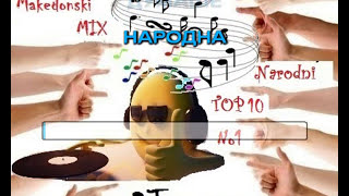 MIX TOP 10 MAKEDONSKI NARODNI PESNI