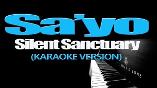 SA'YO - Silent Sanctuary (KARAOKE VERSION)