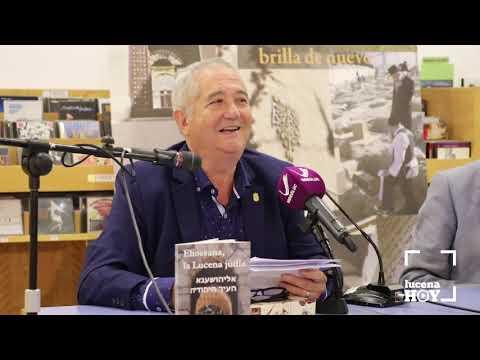 VÍDEO: Presentación del libro Eliossana, la Lucena judía, de Francisco López Salamanca