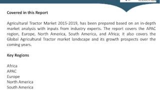 Global Agricultural Tractor Market 2015 Share, Size, Trends, Forecast 2019
