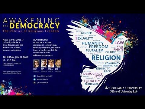 Awakening Our Democracy: The Politics of Religious Freedom