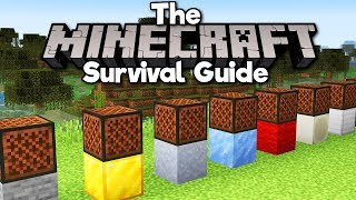 Making Music With Note Blocks! ▫ The Minecraft Survival Guide (Tutorial Let's Play) [Part 258]