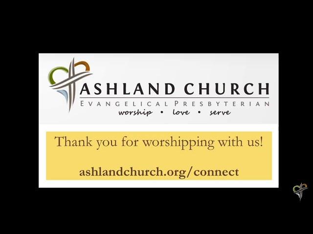 Ashland Church - Sunday Service - Sunday, Febuary 28th, 2021