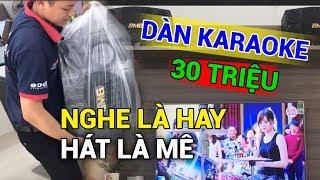 Lắp đặt DÀN KARAOKE - 30 triệu Tại Đà Nẵng, Khách Hàng Hài Lòng '' Nghe là hay, hát là mê ''
