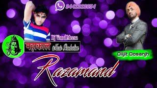 Razamand (Diljit Dosanjh) Dj Vinod Meena 8442020654